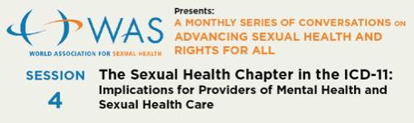 17 Septembre : WAS & OMS autour du nouveau chapitre sur la santé sexuelle de la CIM-11