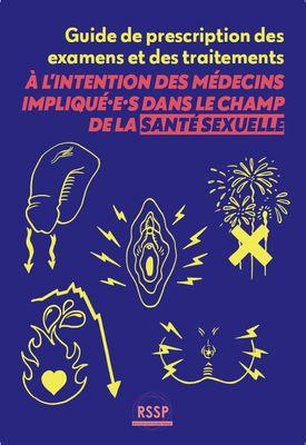 Guide de prescription à l'intention des médecins impliqué.e.s dans le champs de la santé sexuelle